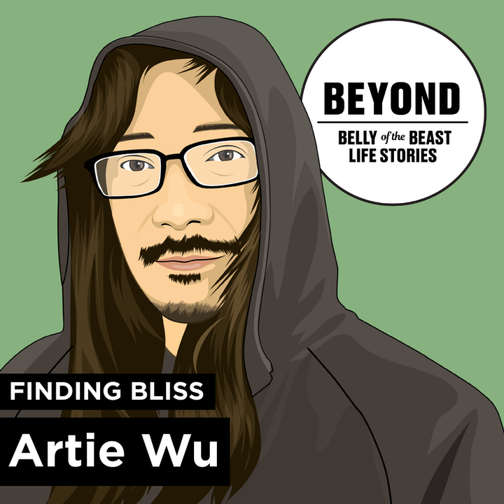 Beyond: Finding Your Bliss with Artie Wu