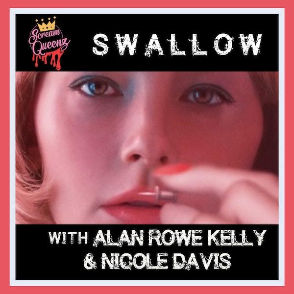 SWALLOW (2020) with ALAN ROWE KELLY & NICOLE DAVIS
