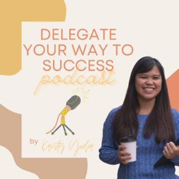 Delegate Your Way to Success