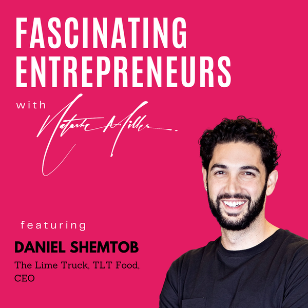 What Daniel Shemtob is Doing with his Restaurants, Food Trucks, Catering and Shoe Companies Ep. 13 Image