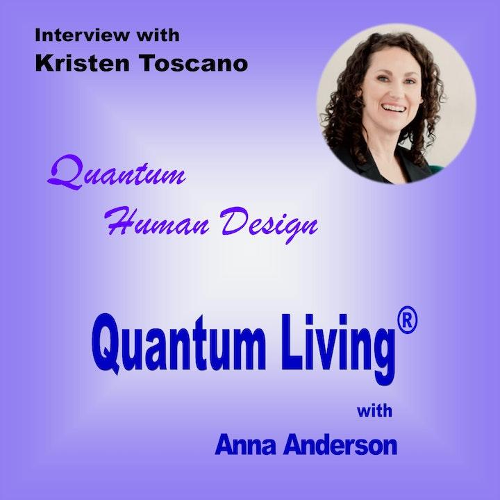S2 E10: Quantum Human Design with Kristen Toscano