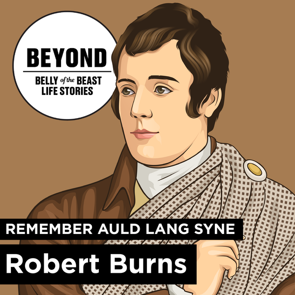 Beyond: Remember Auld Lang Syne and Robert Burns