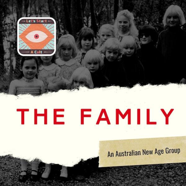 The Family An Australian New Age Cult