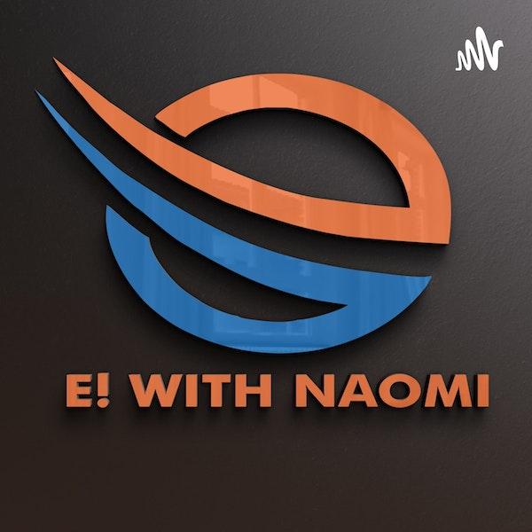 E! With Naomi