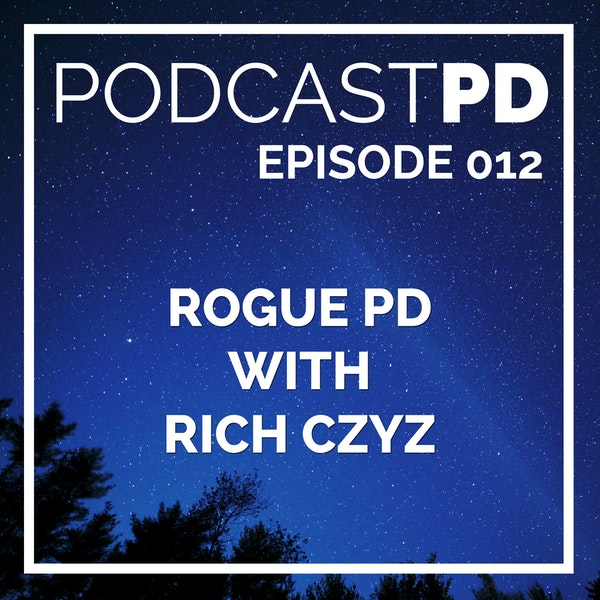 Rogue PD with Rich Czyz