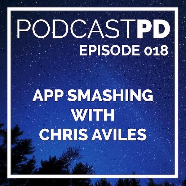 App Smashing with Chris Aviles