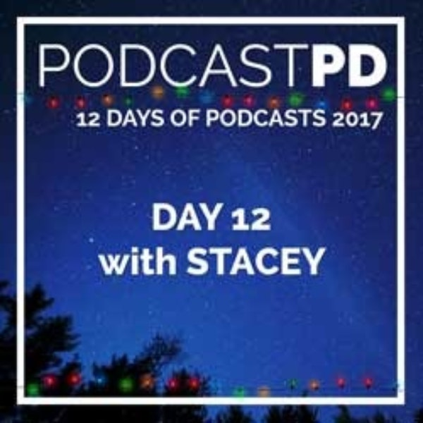 12 Days of Podcasts: Note to Self II