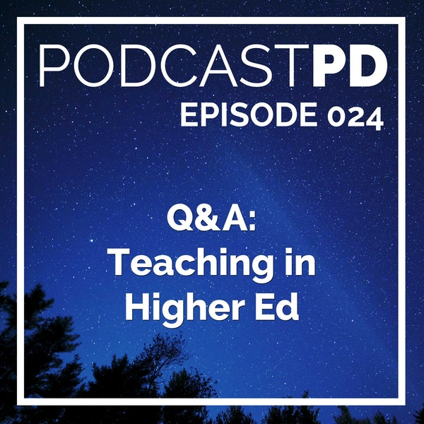 Q&A: Teaching in Higher Ed