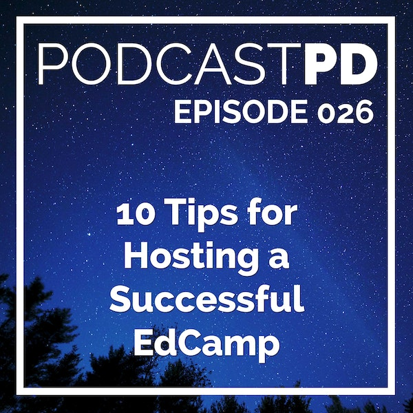 10 Tips for Hosting a Successful EdCamp