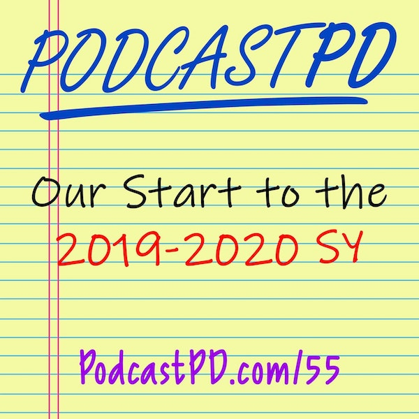 Our Start to the 2019-2020 School Year - PPD055
