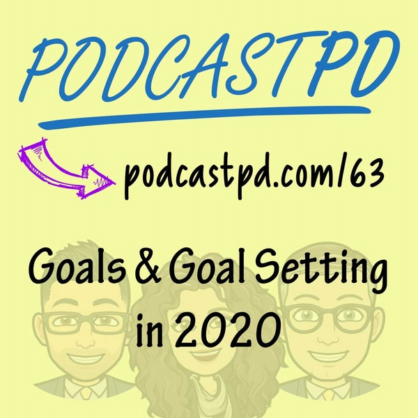 Merry New Year! Setting Goals in 2020 - PPD063
