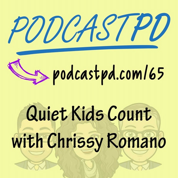 Quiet Kids Count with Chrissy Romano Arrabito - PPD065