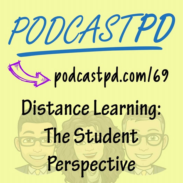 Distance Learning: The Student Perspective - PPD069