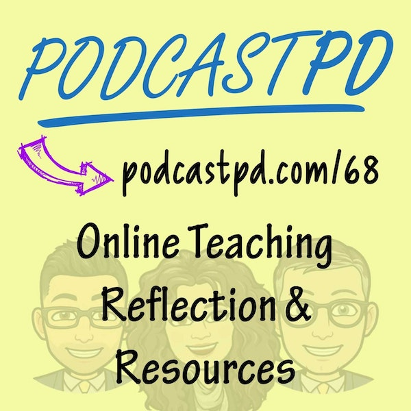 Online Teaching Reflection & Resources - PPD068