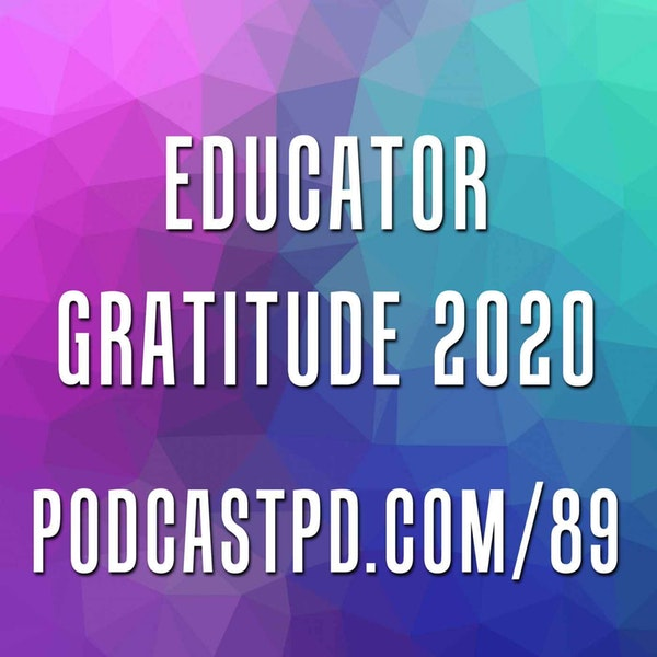 Educator Gratitude 2020 - PPD089