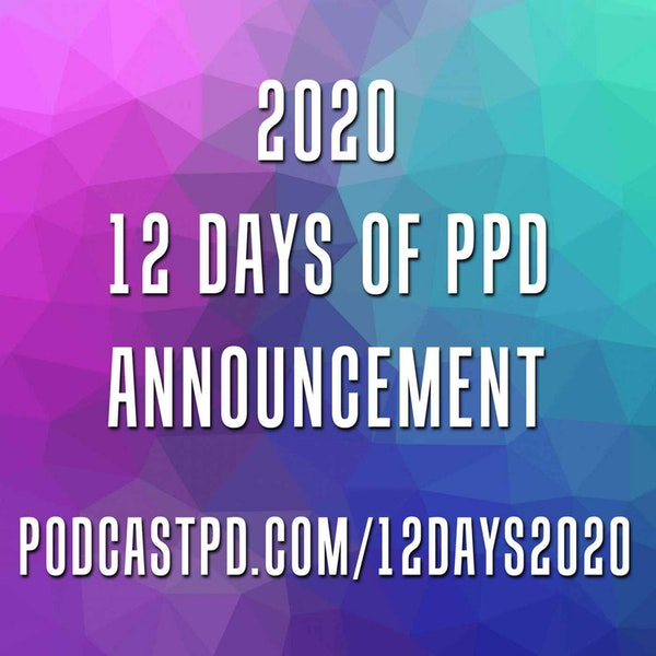 12 Days of PodcastPD 2020 Announcement