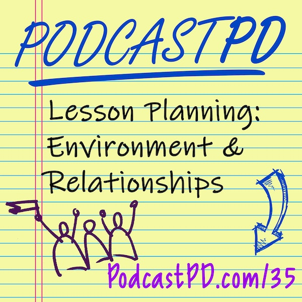 Lesson Planning: Environment & Relationships - PPD035