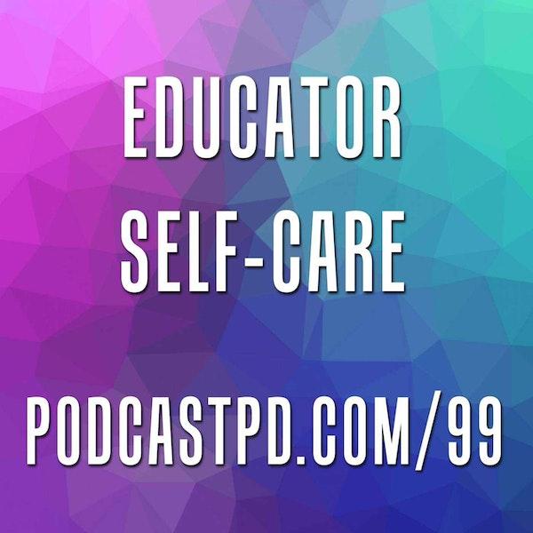 Educator Self-Care - PPD099