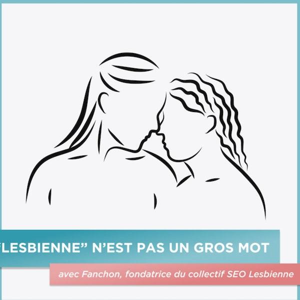 """""""Lesbienne"""" n'est pas un gros mot"""