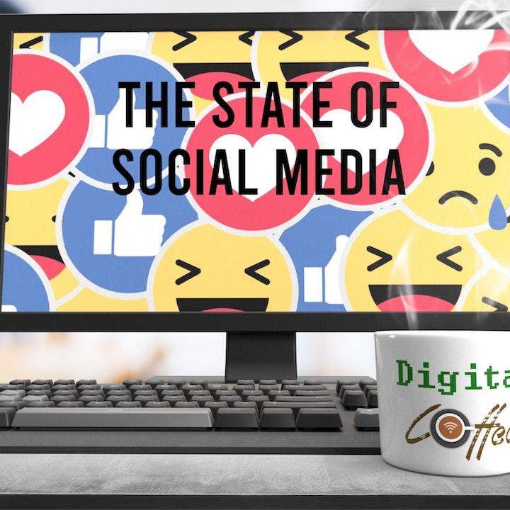 The State of Social Media in 2019