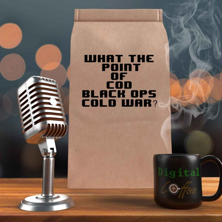 Episode image for My Impressions of Call of Duty Black Ops Cold War Beta