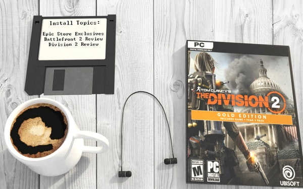 Exclusively Epic, Battlefront 2 and looting through Division 2 Image