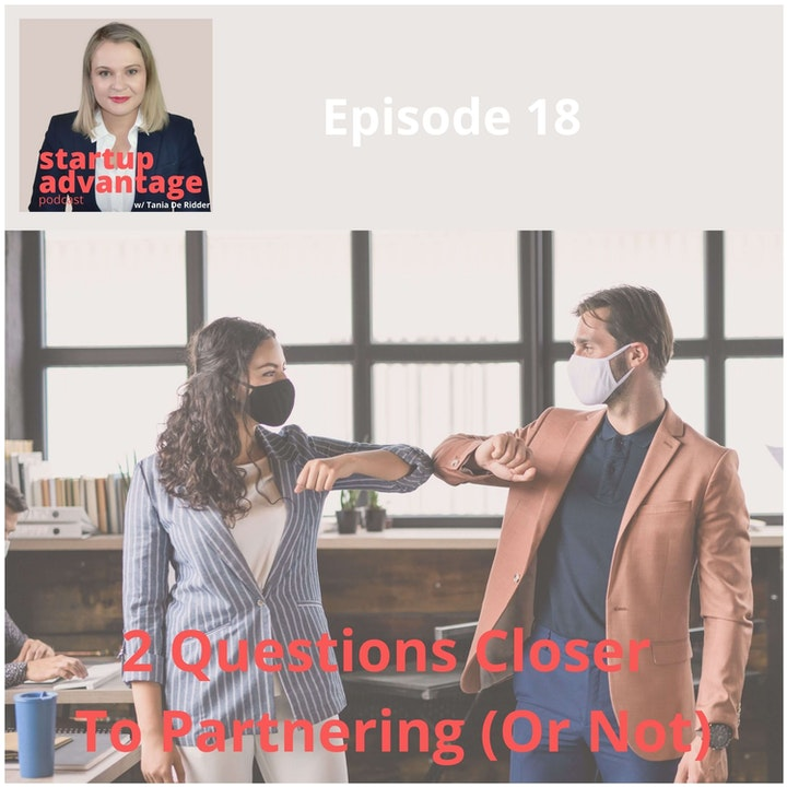 Episode image for 2 Questions Closer To Knowing If Partnering Is For You