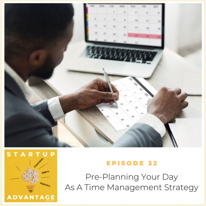 Pre-Planning Your Day As A Time Management Strategy