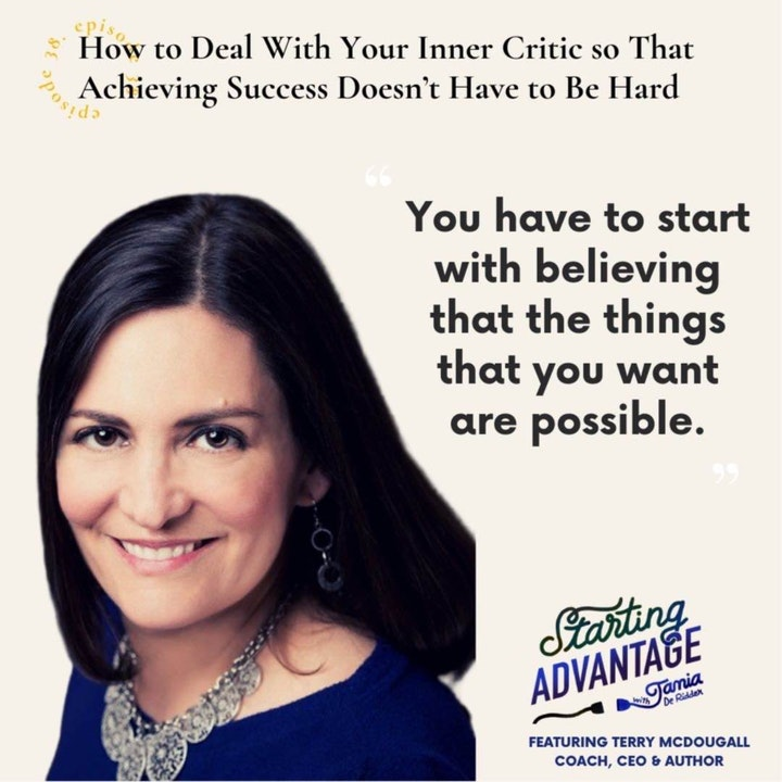 Episode image for How to Deal With Your Inner Critic so That Achieving Success Doesn't Have to Be Hard With Terry McDougall