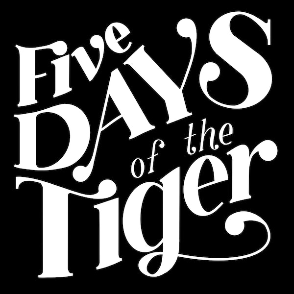 Five Days of the Tiger Image