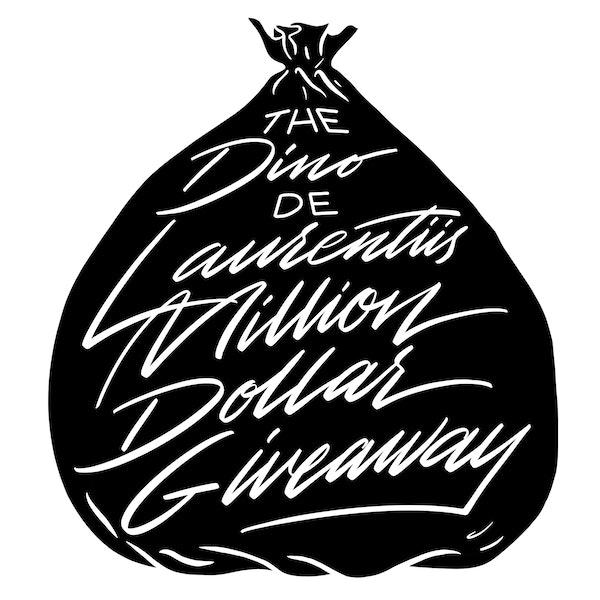 The Dino De Laurentiis Million Dollar Giveaway Image