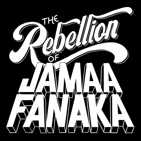 The Rebellion of Jamaa Fanaka Image