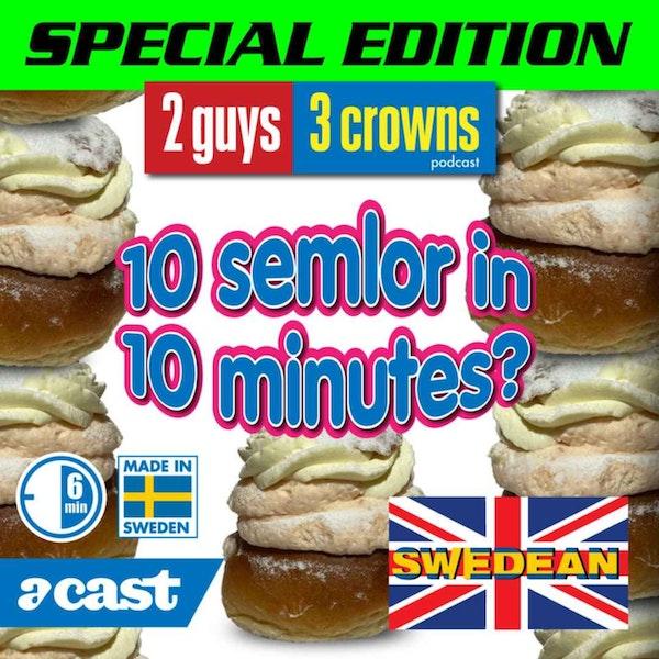 10 Semlor, 10 Minutes, 0 Problems Image