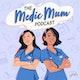 The Medic Mum Podcast Album Art