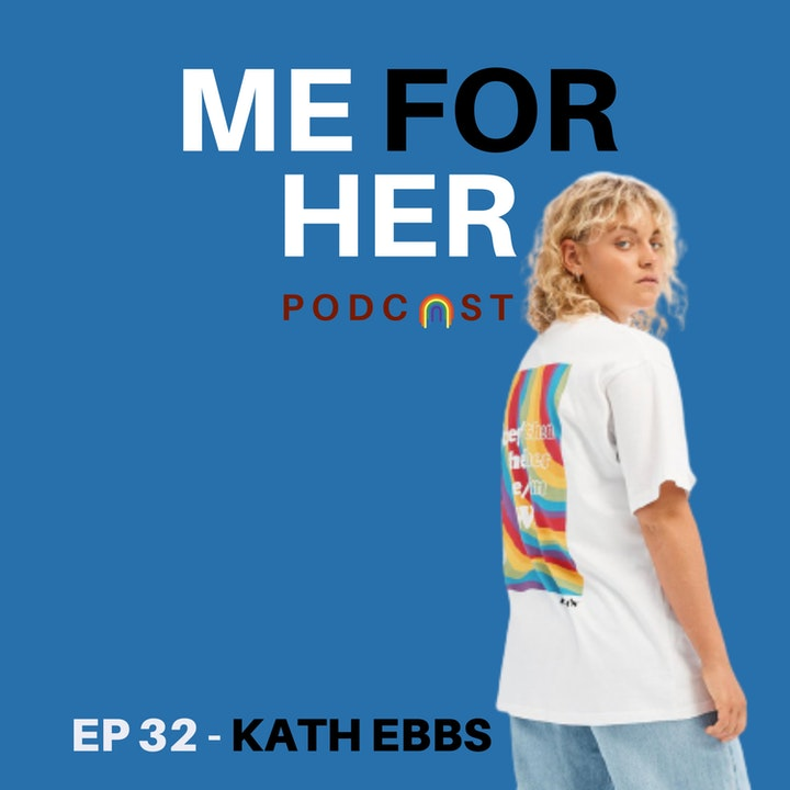 Ep 32 - Queer Representation & Inclusion with Kath Ebbs