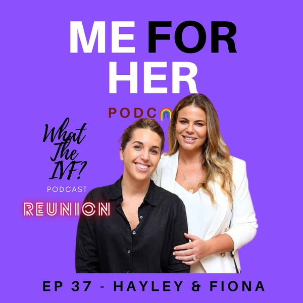 Ep 37 - What The IVF? Reunion