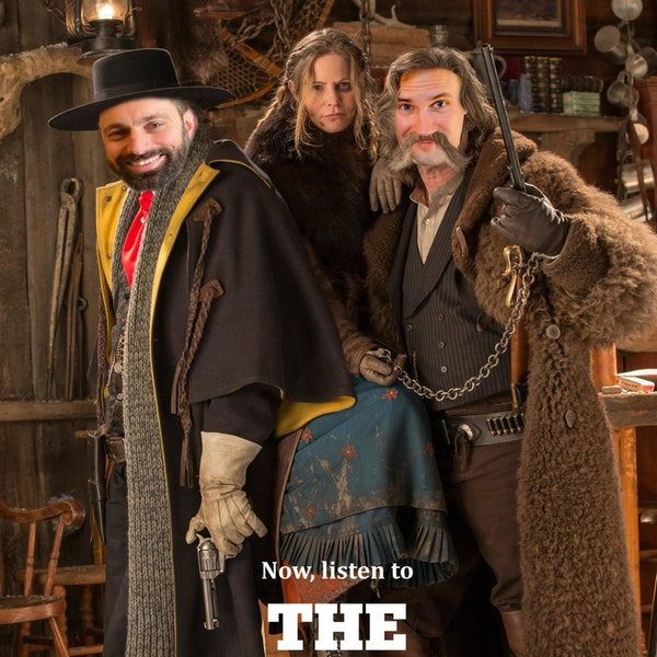 Brad Miller SHOOTS THE NADS OUT OF The Hateful Eight Episode 68 GTSC podcast
