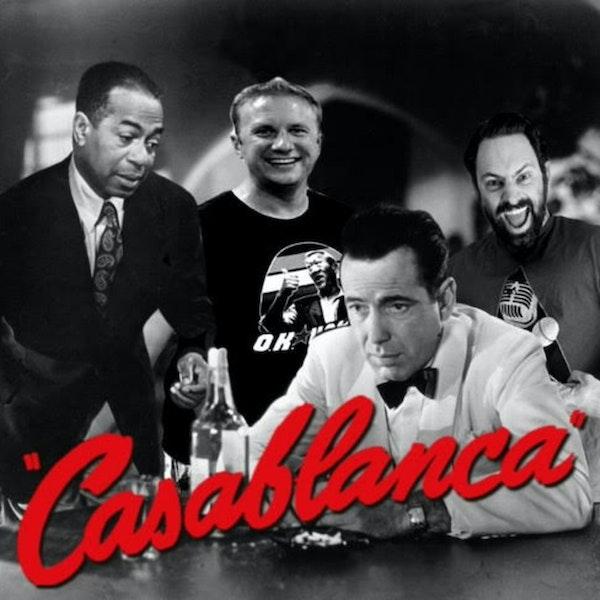 Episode 92: Jeremy Newberger sets FIRE to Casablanca Episode 92 GTSC podcast