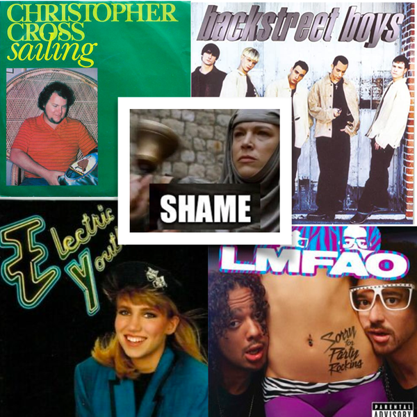Shame! Songs We Are Embarrassed To Love