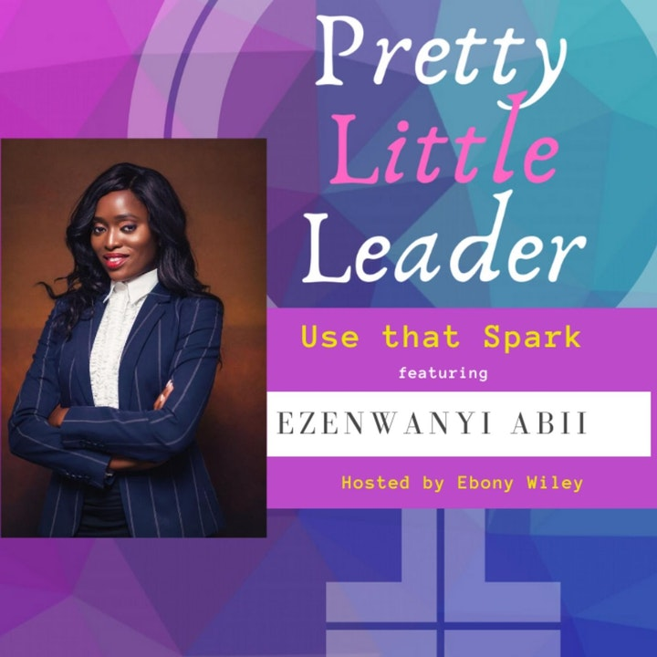 Use that Spark - An Interview with Ezenwayni Abii