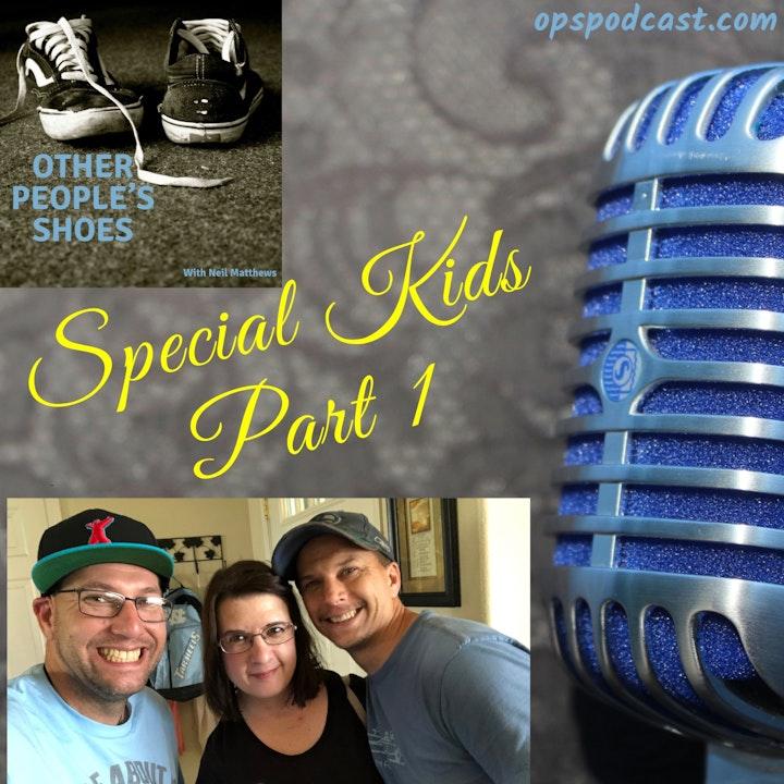 Special Kids Part 1