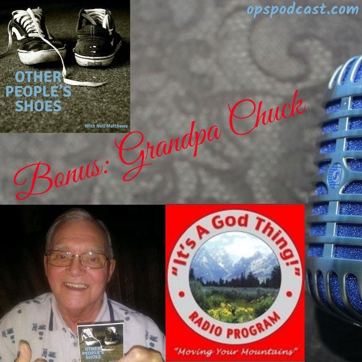 Bonus: Grandpa Chuck