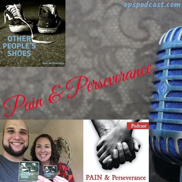 Pain & Perseverance