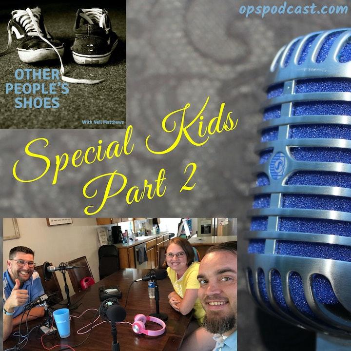 Special Kids Part 2