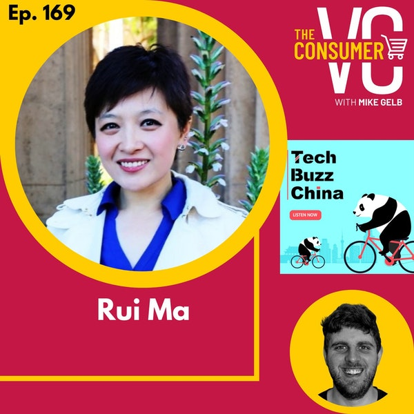 Rui Ma (Tech Buzz China) - Chinese Crossover Brands, C2M Supply Chains and Future of Livestreaming