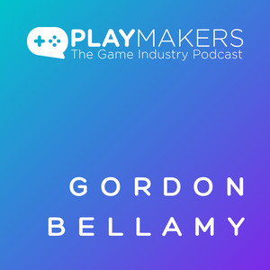 How to Build a Great Reputation in the Game Industry, with Gordon Bellamy