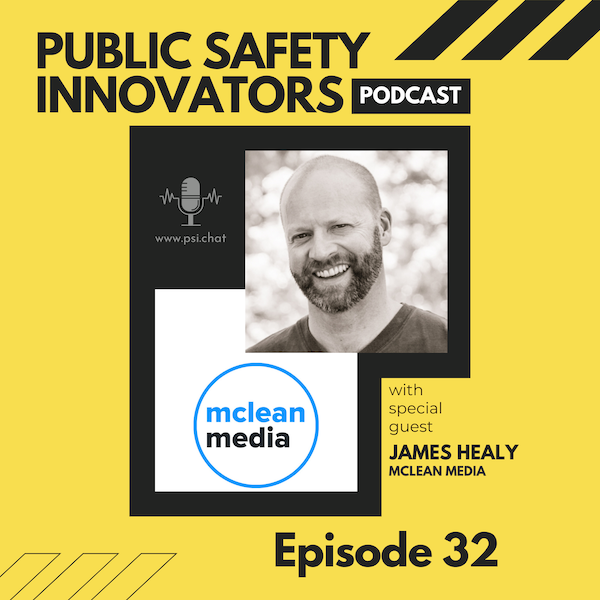 How Podcasting is Helping Public Safety and Entrepreneurs Connect and Build Trust with Their Communities