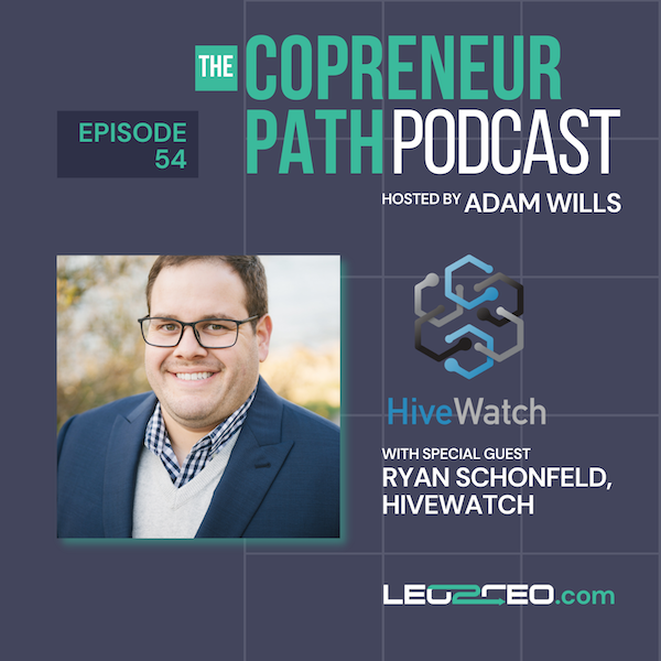 Learning the Ropes: From Cop to CEO of a Venture-Backed Software Company with Ryan Schonfeld