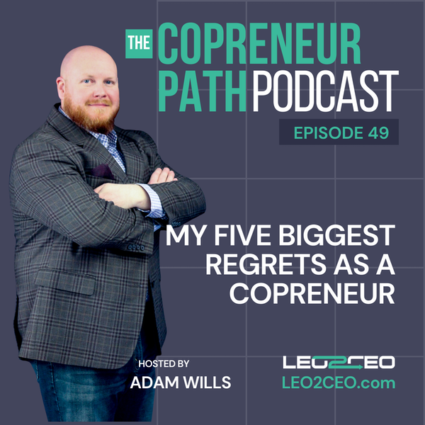 My Five Biggest Regrets As A COPreneur Image