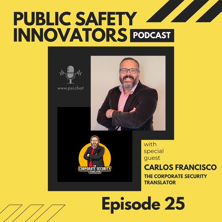 Episode image for How to Transition and Get Into Corporate Security with Carlos Francisco